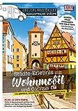 Stellplatzführer Romantische Städte: Städte-Erlebnis mit Wohnmobil und Caravan: Städte-Erlebnis mit dem Wohnmobil