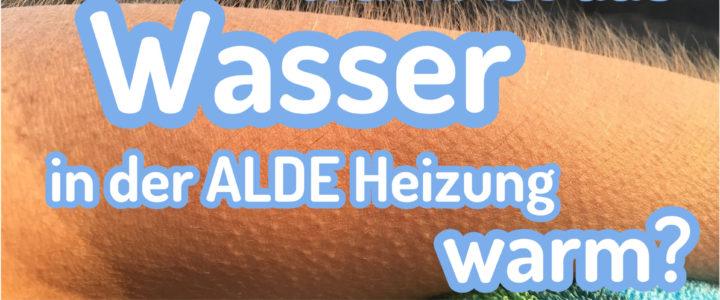 Wassertemperatur der ALDE Heizung überprüfen