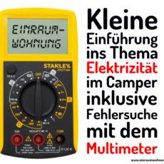 Kleine Stromkunde 12 V und Leistungsmessung mit dem Multimeter