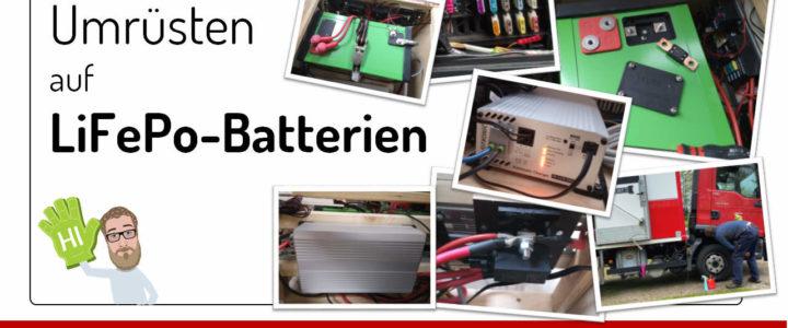 Umrüstung von Blei-Gel/AGM auf LiFePo4 Batterien